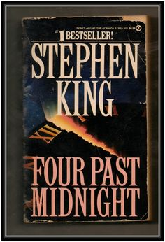 Stephen King- I read this one, too...Still got it after all these years and a few more...,lol.