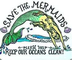 Conserve our oceans and its people and creatures... because I'm a believer :)