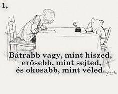 Winie The Pooh, Quotations, Qoutes, Study Motivation Quotes, Senior Quotes, Pooh Bear, Disney Winnie The Pooh, Fairy Tales, Haha