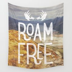 Roam Free NZ Wall Tapestry. #photography #illustration #landscape #nature #typography #digital #roam-free #new-zealand #valley #river #adventure #hand-drawn #lord-of-the-rings #camping #hiking #mountains #explore #travel