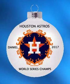"""Houston Astros Baseball-World Series Champs ornament. Buy it now at www.ornamentswithlove.com for $14.99 Can be found in the """"baseball"""", """"MLB Baseball teams"""", and """"sports"""" categories."""