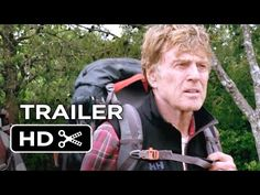 A Walk in the Woods Official Trailer #1 (2015) - Nick Offerman, Emma Thompson Movie HD - YouTube   can't wait for this to come out!  Looks so funny!!