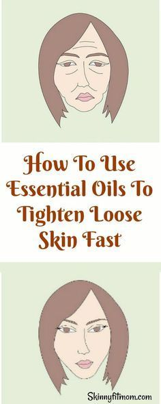 Here are the best essential oils to get rid of loose skin and make your skin look young again!