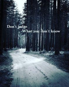 #aforismi #citazioni #massime - Non giudicare ciò che non conosci❕