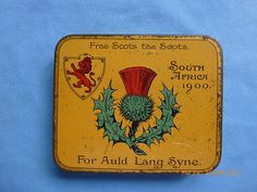 Queen Victoria's gift to her Scottish troops in the Boer War. The tin contained cigarettes or chocolates and was decorated with the arms of and thistle of Scotland.