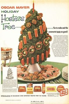Confront your Christmas guests with an Oscar Mayer Holiday Hostess Tree and you'll never live it down.  Guaranteed.