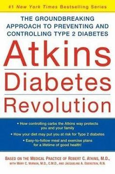 Atkins Diabetes Revolution: The Groundbreaking Approach to...  (NoDust) #ad