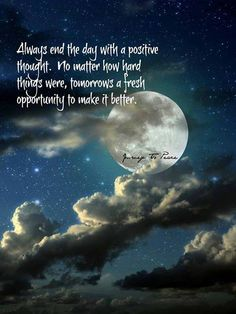 Nighttime is a wonderful opportunity to rest, forget, dream, smile and get ready for tomorrow! So sleep well. Many Blessings, Cherokee Billie