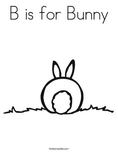 B is for Bunny Coloring Page Best Picture For Cricut creations For Your Taste You are looking for something, and it is going to tell you exactly what you are looking for, and you didn't find that pict Bunny Drawing, Bunny Art, Bunny Crafts, Easter Crafts, Bunny Coloring Pages, Kids Coloring, Bunny Tattoos, Chalkboard Art, Kids Prints
