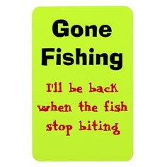 Gone Fishing I'll be back Flexible Magnets