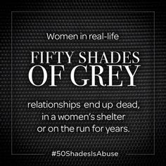 """Seriously I liked this book I read all three and then I met someone who was """"50 shades of fucked up"""" and I was terrified. STOP ROMANTICIZING."""