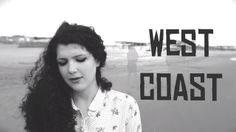 Lana Del Rey - West Coast Cover [Eva's Reason]