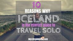 10 Reasons Why Iceland is the PERFECT Place to Travel Solo