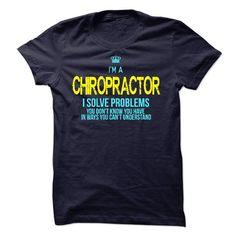 I'm A CHIROPRACTOR T-Shirts, Hoodies, Sweatshirts, Tee Shirts (19$ ==► Shopping Now!)