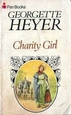 CHARITY GIRL by Georgette Heyer. 254 page paperback book, published in 1974 by Pan Books. Brief details: A 1974 Pan edition of Georgette Heyer's Regency romance novel. The book you see in the picture is the actual book you will receive. Regency Romance Novels, Cycling Books, Good Books, Books To Read, Georgette Heyer, Beloved Book, Book Suggestions, Book Cover Art, Book Covers