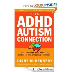 Amazon.com: The ADHD-Autism Connection: A Step Toward More Accurate Diagnoses and Effective Treatments eBook: Diane Kennedy, Rebecca S. Bank... #ADHD #Twice Exceptional #2E #GLD #Gifted Learning Disabilities #Dual Exceptionalities