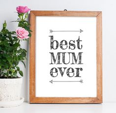 Inspirational Art Printable Poster Best Mum Ever by ArtCoStore