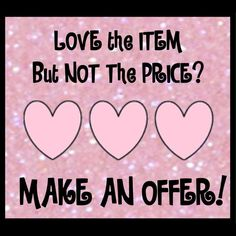 I OFFERS! PLEASE USE THE OFFER BUTTON! I  consider all offers submitted through the offer feature on each listing! I offer BUNDLE DISCOUNTS!!! Other