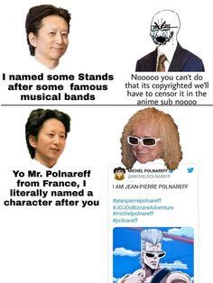 Jojo Memes, Dankest Memes, Funny Memes, Jojo's Adventure, Jojo Bizzare Adventure, All The Things Meme, Things To Think About, Anime Meme, Michel Polnareff