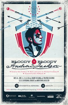 """Bloody Bloody Andrew Jackson"" theater poster design for Renegade Theater Company in Duluth, Minnesota. 2013."