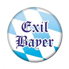 Bayrischer Button: Exil Bayer