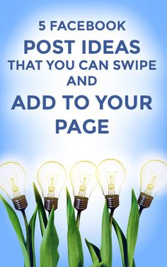 5 Facebook Post Ideas You Can Swipe and Add to Your Page