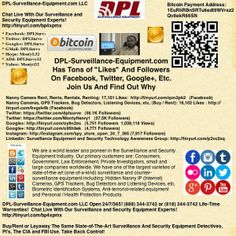 "DPL-Surveillance-Equipment.com: Spy Store Has Tons of ""Likes"" And ""Followers"" On Facebook, Pinterest, Twitter, Google+, Etc. Find Out Why  Buy, Rent or Layaway Nanny IP (Internet) Cameras, GPS Trackers, Bug Detectors and Listening Devices, etc.  Open 24/7/365! (888) 344-3742 or (818) 344-3742 (Spy Store)"
