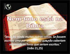 † iCatolica.com: A Bíblia afirma que nem tudo está escrito nela!