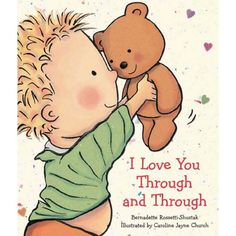 I Love You Through and Through Book by Bernadette Rossetti Shustak, Multicolor