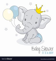 Illustration about Baby shower boy. Cute elephant with balloons. Illustration of vector, celebration, shower - 128364516 Elephant Balloon, Elephant Theme, Cute Elephant, Elephant Nursery Art, Baby Elephant Drawing, Baby Drawing, Shower Bebe, Baby Boy Shower, Image Elephant