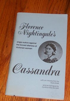 Florence Nightingale's Cassandra Softbound 1979 book