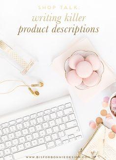 Shop Talk: Writing Killer Product Descriptions