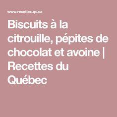 Biscuits à la citrouille, pépites de chocolat et avoine | Recettes du Québec