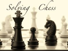 As with checkers, chess should allow the 1st player to force a win/draw.My algorithms & theories are new, exciting and testable.