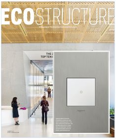 The #adornebylegrand sofTap Switch is featured in this summer's issue of Ecostructure Magazine #beautifulswitch