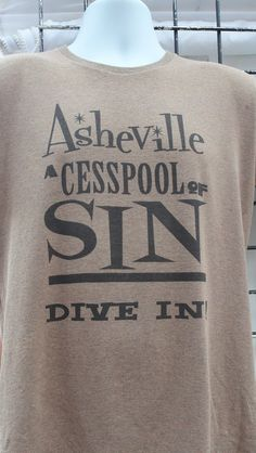 A Classic Asheville phrase ... coined by a rather conservative former legislator ... dive on in and enjoy!