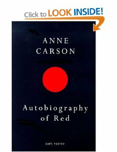 Autobiography Of Red (Cape Poetry): Anne Carson