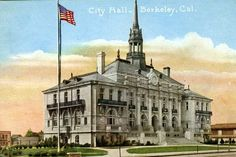 berkeley, california city hall, 1910
