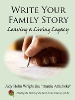 Write Your Family Story - Leaving a Living Legacy (Kindle Edition)