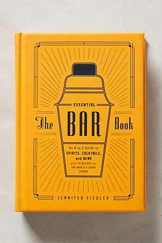 The Essential Bar Book -- perfect for couples who <3 to entertain