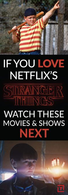 Love Netflix's 'Stranger Things'? Watch These Movies and Shows Next.