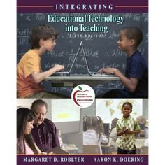 Amazon.com: Integrating Educational Technology into Teaching (5th Edition) (9780135130636): M. D. Roblyer, Aaron H. Doering: Books