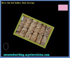 Norse God And Goddess Wood Carvings 080841 - Woodworking Plans and Projects!