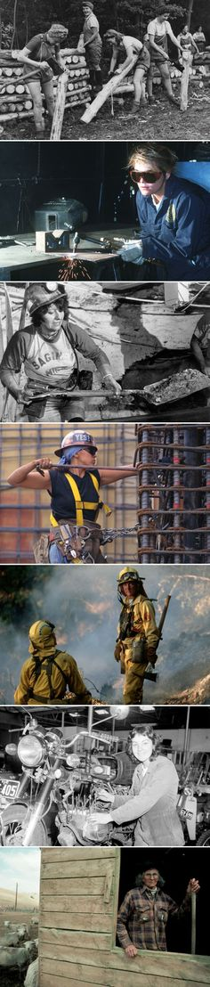 "Women's Work: Reimagining ""Blue-Collar""  26 images of tenacious, strong female loggers, welders, firefighters, miners and so forth challenging the idea of what we consider ""women's work."""