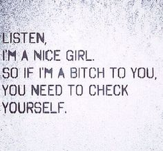 simple and well said (the words under this pin were said not by the subject of pin, but by Julian Couch) Great Quotes, Quotes To Live By, Me Quotes, Funny Quotes, Inspirational Quotes, Nice Girls Quotes, Bitch Quotes, Motivational Quotes, The Words