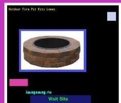 Outdoor Fire Pit Kits Lowes 191019 - The Best Image Search