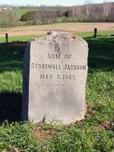 """Grave Marker- Stonewall Jackson's Arm. The arm that was amputated on May 2 was buried separately by Jackson's chaplain, at the J. Horace Lacy house, """"Ellwood"""", in the Wilderness of Orange County, near the field hospital. http://www.thefuneralsource.org/deathiversary/may/10.html"""