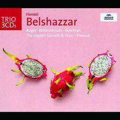 Haendel: Belshazzar-The English Concert-Deutsche Grammophon GmbH, Hamburg
