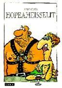 €35 Hopeameisselit – Ralf König – kirjat – Rosebud.fi