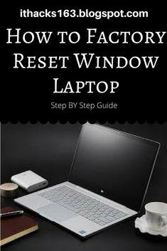 How to factory reset Window laptop.. #hacks #howto #stepbystep #windows #mac #reset #fix #blog #computer